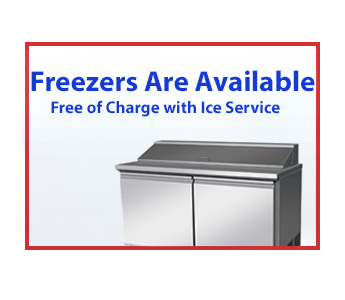 Free Freezer - With Any Regular Order of Ice